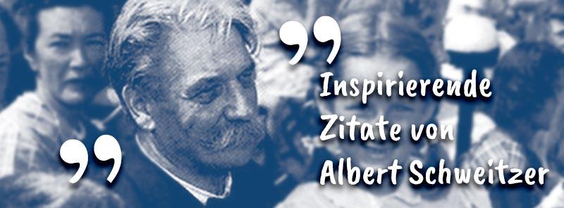 Zitate von Albert Schweitzer